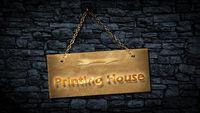 Street Sign PRINTING HOUSE