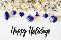 Blue Balls, Calligraphy Happy Holidays, Fairy Lights