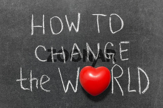 how to change world