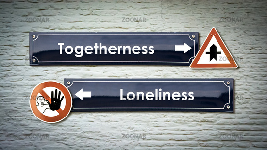 Street Sign Togetherness versus Loneliness