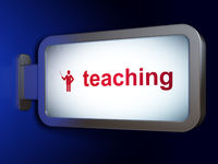 Learning concept: Teaching and Teacher on billboard background
