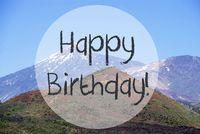 Vulcano Mountain, Text Happy Birthday, Canary Island