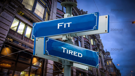 Street Sign Fit versus Tired