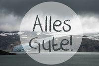 Glacier, Lake, Alles Gute Means Best Wishes
