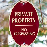 Square Oval shape Private Property No Trespassing sign with red and white colors