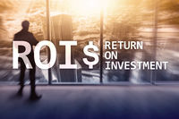 Return On Investment Financial Management Revenue Concept. Virtual screen background.