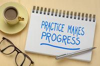 practice makes progress inspirational quote