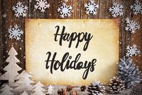 Old Paper With Christmas Decoration, Text Happy Holidays, Snowflakes