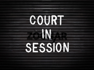 Court In Session Sign