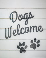 Dogs Welcome Sign