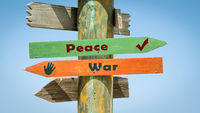 Street Sign to Peace versus War