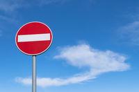 Traffic sign prohibiting travel