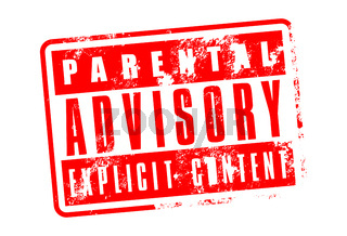 Parental advisory, explicit content, grunge red warning stamp isolated on white