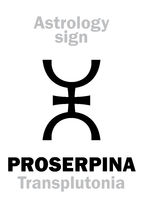Astrology: supreme planet PROSERPINA