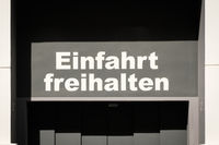 Einfahrt freihalten (german for: keep entry clear) -