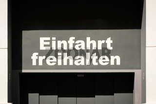 Einfahrt freihalten (german for: keep entry clear) -
