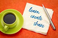 learn, create, share concept on a napkin