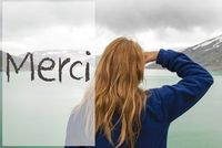Woman In Norway, Merci Means Thank You