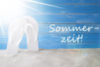 Sunny Background, German Sommerzeit Means Summer Time