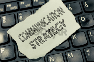 Conceptual hand writing showing Communication Strategy. Business photo text Verbal Nonverbal or Visual Plans of Goal and Method