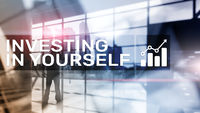 Invest in yourself. Personal development and education concept on abstract blurred background.