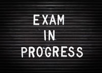 Exam In Progress Sign