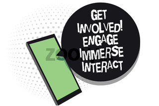 Text sign showing Get Involved Engage Immerse Interact. Conceptual photo Join Connect Participate in the project Cell phone receiving text messages chats information using applications.