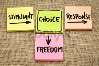 stimulant, choice, response and freedom concept