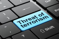 Politics concept: Threat Of Terrorism on computer keyboard background