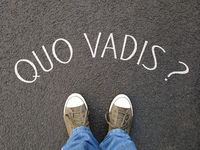 quo vadis is a latin phrase meaning where are you going