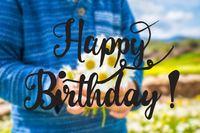 Child, Bouquet Of Daisy Flower, Calligraphy Happy Birthday