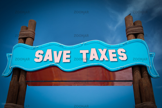 Street Sign Save Taxes