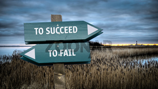 Street Sign TO SUCCEED versus TO FAIL
