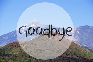 Vulcano Mountain, English Text Goodbye, Beautiful Nature