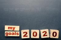 My goals 2020 on wooden blocks