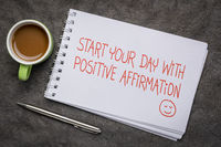 start your day with positive affirmation