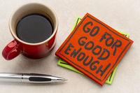 go for good enough reminder note