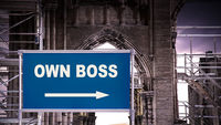 Street Sign Own Boss