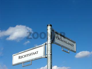 Rechtsstaat - Chaosland