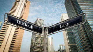 Street Sign to Easy versus Difficult