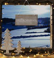 Window, Winter Landscape, Willkommen Means Welcome