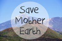 Vulcano Mountain, Text Save Mother Earth