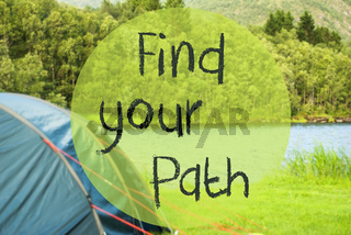 Lake Camping, Text Find Your Path