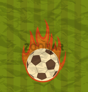 Retro football flyer with ball in fire flames