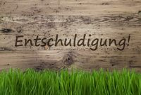Aged Wooden Background, Gras, Entschuldigung Means Sorry