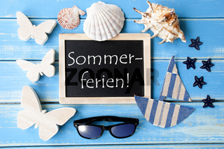 Blackboard With Maritime Decoration, Sommerferien Means Summer Holidays