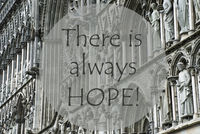Church Of Trondheim, Quote There Is Always Hope