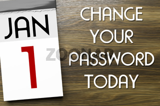 Calendar the 1st of January change your password