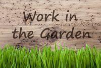 Bright Wooden Background, Gras, Text Work In The Garden