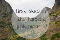 Valley And Mountain, Norway, Quote First Step Hardest Make It